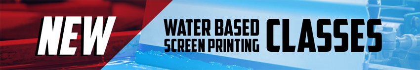 Water Based Screen Printing Classes